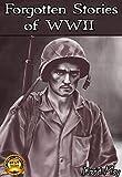 Forgotten Stories of World War II