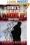 The Devil's Dream: Waking Up - A Thriller (The Devil's Dream Series #3)