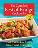 The Complete Best of Bridge Cookbooks Volume Two (The Best of Bridge)