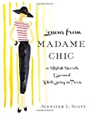 Lessons from Madame Chic: 20 Stylish Secrets I Learned While Living in Paris thumbnail