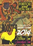 Lillian Too & Jennifer Too Fortune & Feng Shui 2014 Rooster