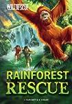 Rainforest Rescue (Wild Rescue)