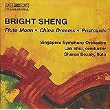 Bright Sheng: Flute Moon / China Dreams / Postcards