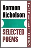 Selected Poems (0571067336) by NORMAN NICHOLSON