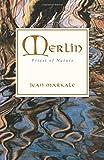 Merlin: Priest of Nature (0892815175) by Markale, Jean