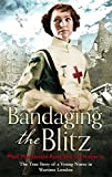 img - for Bandaging the Blitz book / textbook / text book