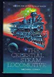 img - for CELESTIAL STEAM LOCOMOTIVE (Song of Earth, Vol 1) book / textbook / text book