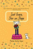 img - for Just Grace, Star on Stage (The Just Grace Series) book / textbook / text book