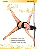 Pole 101 Handbook 5 - Extreme Moves