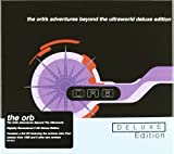 The Orb The Orb's Adventures Beyond The Ultraworld - Deluxe Edition