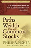 img - for Paths to Wealth Through Common Stocks by Philip A. Fisher (2007-08-03) book / textbook / text book