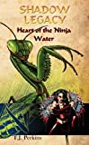 img - for Heart of the Ninja - Water (Shadow Legacy) book / textbook / text book