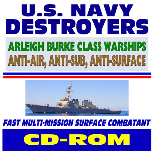 U.S. Navy Destroyers - Arleigh Burke Class Warships - plus Dock Landing and Mine Countermeasures Ships, Comprehensive...