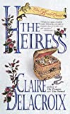 The Heiress: The Bride Quest #3 (Bride Quest Series, 3) (0440225892) by Delacroix, Claire