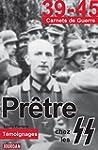 Pr�tre chez les SS: Essai historique...