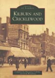 Dick Weindling Kilburn and Cricklewood (Images of London)