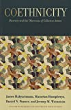 img - for Coethnicity: Diversity and the Dilemmas of Collective Action (Russell Sage Foundation Series on Trust (Unnumbered Paperback)) book / textbook / text book