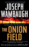 The Onion Field (0385341598) by Wambaugh, Joseph