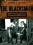img - for The Blacksmith: Ironworker and Farrier book / textbook / text book