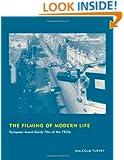 The Filming of Modern Life: European Avant-Garde Film of the 1920s (October Books)