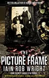 The Picture Frame: A Horror Novel