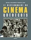 echange, troc Michel Coulombe, Marcel Jean - Le dictionnaire du cinéma québécois