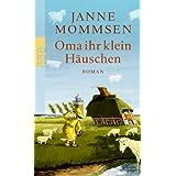 """Oma ihr klein H�uschenvon """"Janne Mommsen"""""""