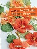 Search Press Books-A-Z Of Silk Ribbon Flowers