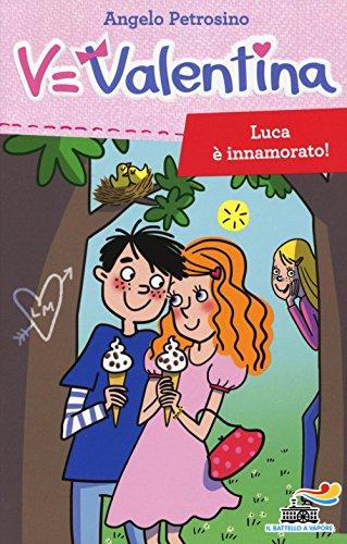 Luca è innamorato!