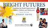 img - for Bright Futures Pocket Guide: Guidelines book / textbook / text book