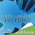 Der Klient (       ungekürzt) von John Grisham Gesprochen von: Charles Brauer