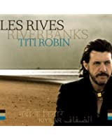 Les Rives (Riverbanks)
