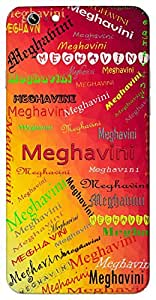 Meghavini (Intelligence) Name & Sign Printed All over customize & Personalized!! Protective back cover for your Smart Phone : Moto G-4-Plus