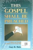 img - for This Gospel Shall Be Preached: 2 Volume Set book / textbook / text book