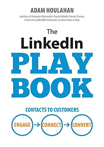 The-Linkedin-Playbook-Contacts-to-Customers-Engage-Connect-Convert