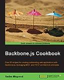 Backbone.js Cookbook