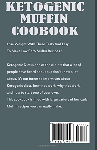 Ketogenic Muffin  Cookbook: Amazing Muffin Recipes That Won?t Ruin Your Low Carb Diet