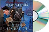 Rush Revere and the First Patriots (Unabridged, 5 CDs, 5 hrs.): Rush Revere and the First Patriots Audiobook [Rush Revere and the First Patriots]