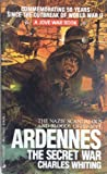 Ardennes:secret War (0515104043) by Whiting, Charles