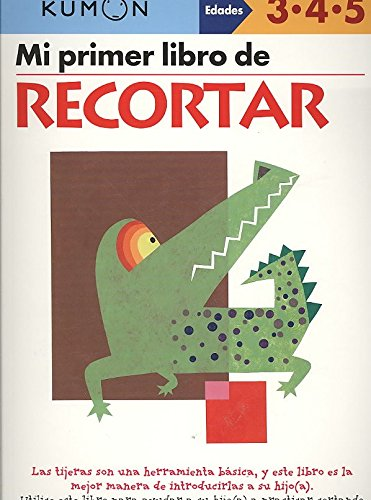 mi-primer-libro-de-recortar-created-by-kumon-publishing-published-on-march-2009