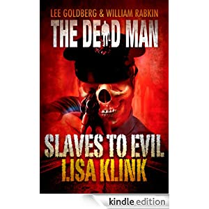 Slaves to Evil (Dead Man #11)