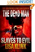 Slaves to Evil (Dead Man Book 11)