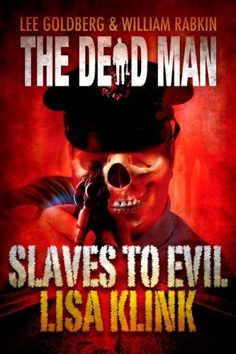 Slaves to Evil (Dead Man #11)