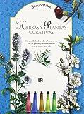 Hierbas y Plantas Curativas (Spanish Edition)