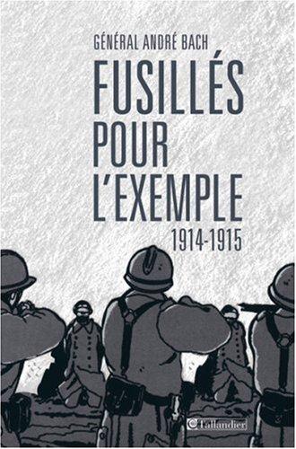 Fusillés pour l'exemple : 1914-1915