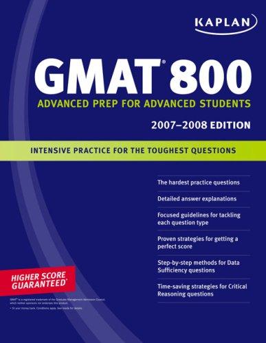 Gmat 800 2007/2008 édition (Kaplan Gmat Advanced)