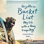 Gizelle's Bucket List: My Life with a Very Large Dog Hörbuch von Lauren Fern Watt Gesprochen von: Lauren Fern Watt
