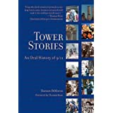 Tower Stories: An Oral History of 9/11 ~ Damon DiMarco