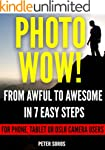 Photo WOW!: From Awful to Awesome in...