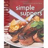 Williams-Sonoma Food Made Fast: Simple Suppers (Food Made Fast) ~ Melanie Barnard
